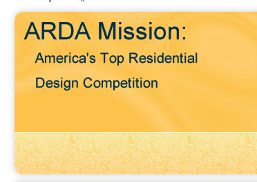 ARDA Mission: America's Top Residential Design Competition